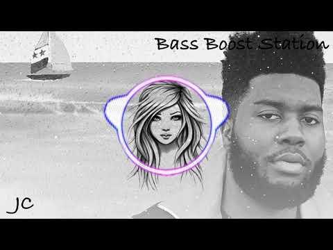 Better - Khalid Bass Boosted