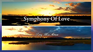 Symphony Of Love // Terry MacAlmon // The Refreshing Official Lyric Video