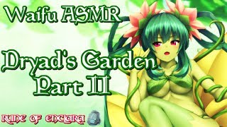 Video ♥ Waifu ASMR | ROLEPLAY: Dryad's Garden Part II |【ROLEPLAY / ASMR】♥ download MP3, 3GP, MP4, WEBM, AVI, FLV Juli 2018