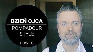 Fryzura POMPADOUR - idealna na imprezę dla nowoczesnego mężczyzny