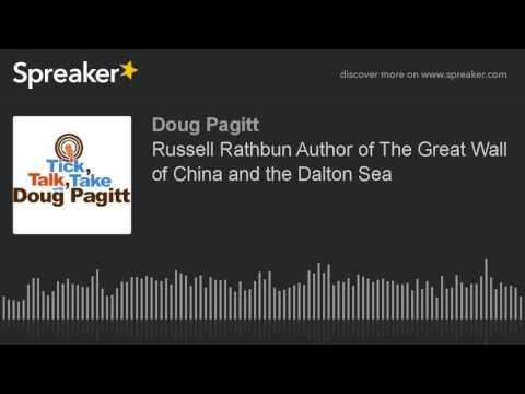 Russell Rathbun Author of The Great Wall of China and the Dalton Sea