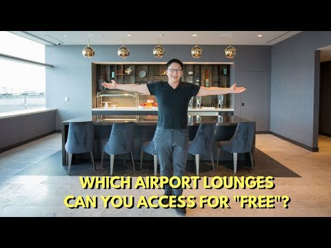 "Airport Lounge Access Rules: Which Ones Are ""Free""?"