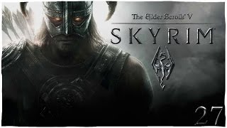 """Прохождение TES V: Skyrim """"Тихий шорох"""" #27"""