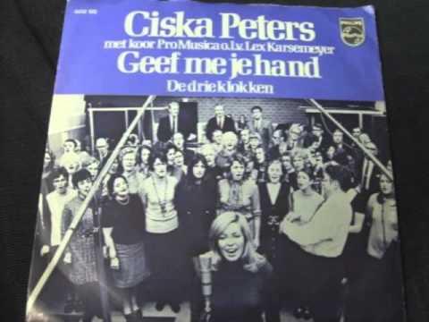 Ciska Peters - Geef Me Je Hand