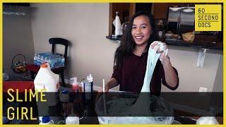 Slime Girl | Kaitlinh Nguyen // 60 Second Docs
