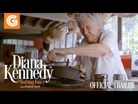 Diana Kennedy: Nothing Fancy trailer