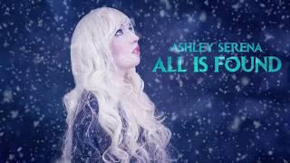 Download All Is Found (Frozen 2) - Ashley Serena