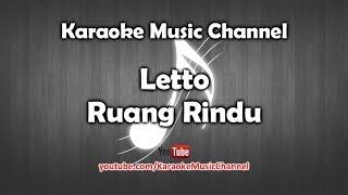 Karaoke Letto - Ruang Rindu | Tanpa Vokal