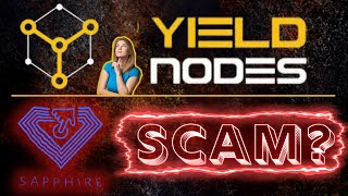 Yieldnodes Masternode Network - A Deeper Look Into the Sapphire Coin - Is it a SCAM?