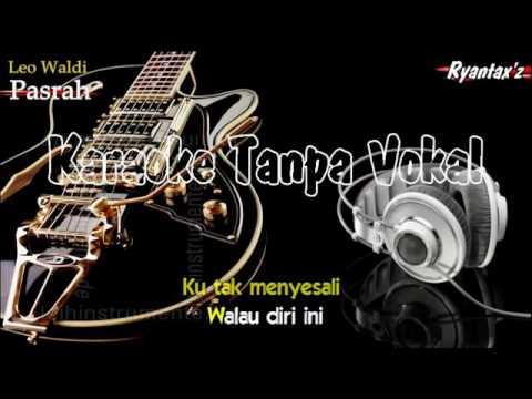 Karaoke Leo Waldi   Pasrah @sanggar lempot
