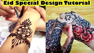 Eid Mehndi Design 2018 & Easy Tutorial for Beginners Special