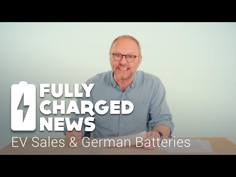 EV Sales & German Batteries | Fully Charged