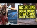 Assassin's Creed Origins Update 1.04 INSANE AMOUNT OF WEAPONS & Patch 1.04 issues (AC Origins Update