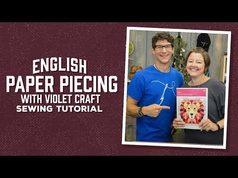 English Paper Piecing with Rob and Violet Craft