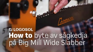 Big Mill Instruktion kedjebyte