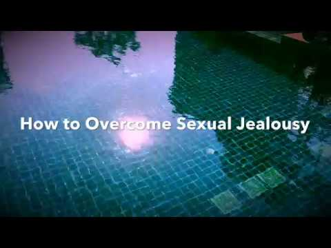 Overcoming sexual jealousy