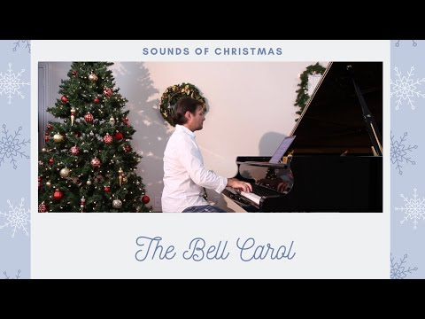 The Bell Carol  David Hicken Carols Of Christmas Carol Of The Bells Piano Solo