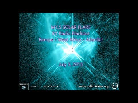 M1.5 SOLAR-FLARE {AR2378} R1 Radio Blackout: Europe - West Africa - Atlantic! July 3, 2015