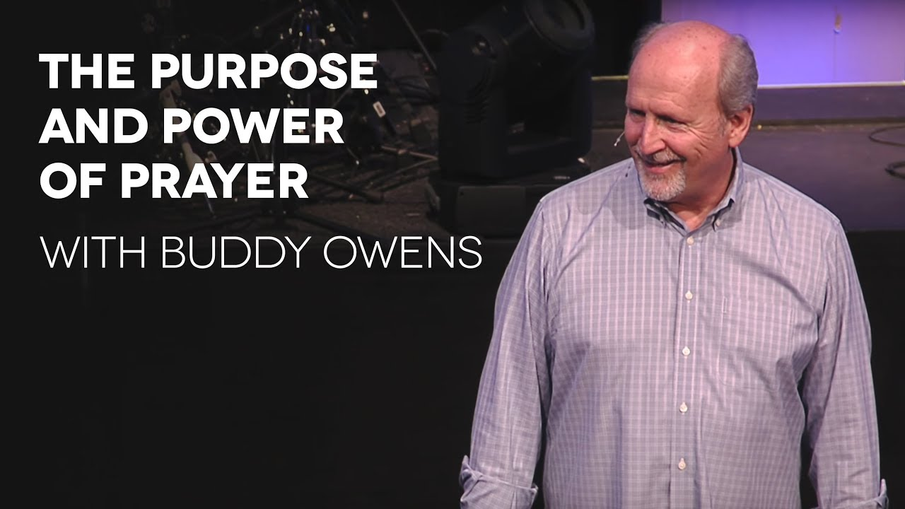 The Purpose and Power of Prayer with Buddy Owens