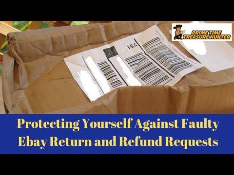 Ebay Seller Protection From Faulty Returns, Refund Requests, & Negative Feedback With Free Returns