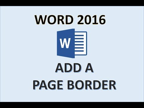 Word 2016 - Page Border Tutorial - How To Add Borders to Pages in MS Microsoft - Insert Custom 365