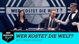 Wer kostet die Welt? mit Pinar Atalay | NEO MAGAZIN ROYALE mit Jan Böhmermann - ZDFneo