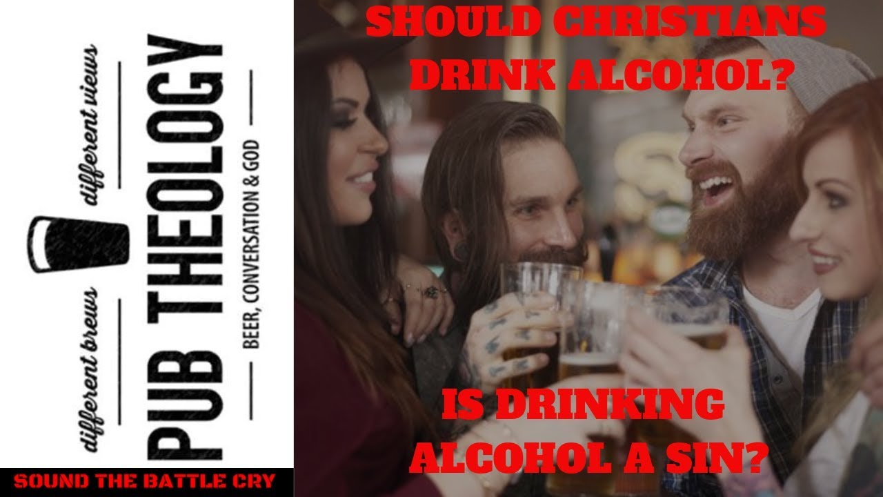 Should Christians Drink Alcohol? Did Jesus Make Alcoholic Wine? Is Drinking Alcohol a Sin?
