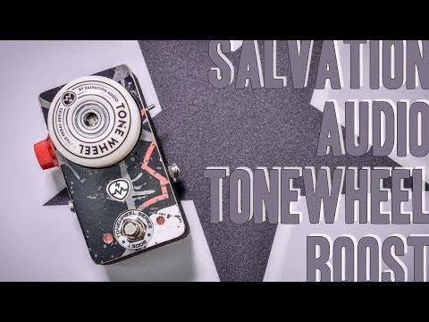 Salvation Audio Tonewheel Boost  - Review