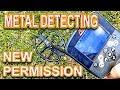 New Metal Detecting Permission  WooHoo