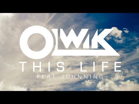 OLWIK THIS LIFE (FEAT JOHNNING) DOWNLOAD DESCRIÇÃO !!!