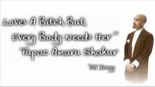 Tupac - Always And Forever [DJ Jonny]