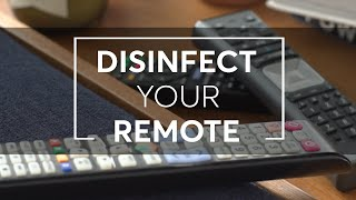 How To Disinfect Your Remote | Consumer Reports