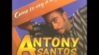 anthony santos porque no lo dijiste
