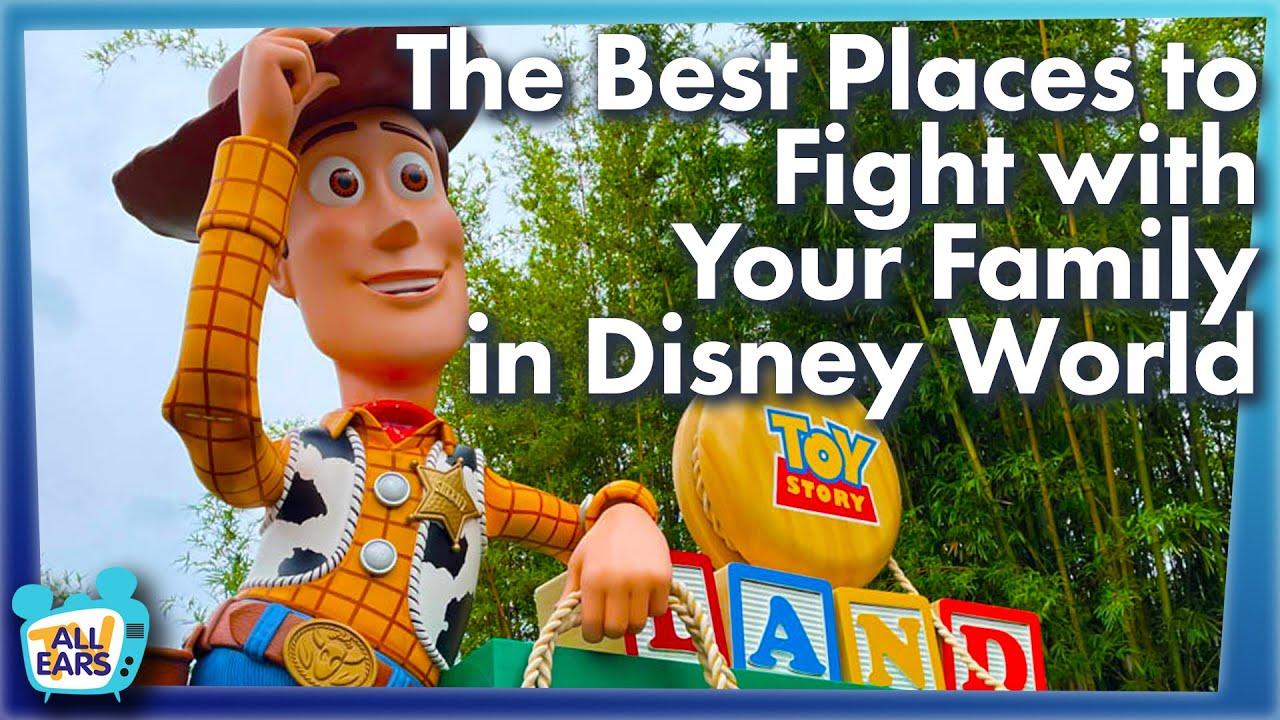 The Best Places to Fight with Your Family in Disney World