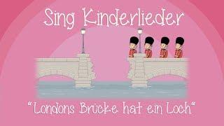 Londons Brücke hat ein Loch - Kinderlieder zum Mitsingen | Sing Kinderlieder
