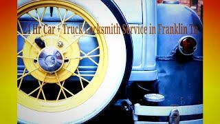 24 Hr Car + Truck Locksmith Service in Franklin Tn