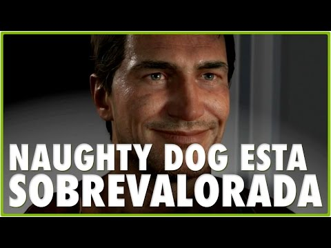 NAUGHTY DOG ESTÁ SOBREVALORADA