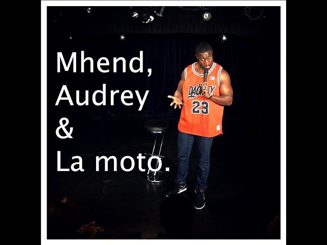 Mhend, Audrey & La Moto