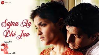 Sajna Aa Bhi Jaa | Waisa Bhi Hota Hai - II (2003) | Arshad Warsi | Shibani Kashyap