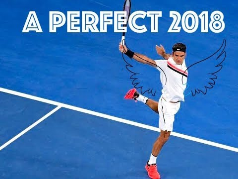 Roger Federer - The Perfect Start to 2018
