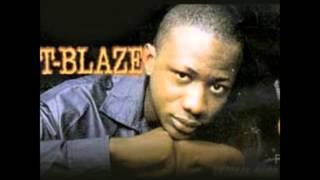T Blaze - Feeling No Ye Deep
