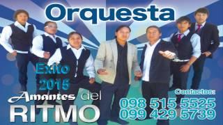 GRUPO AMANTES DEL RITMO VOL 4 - Humberto Tío DESDE COTACACHI IMBABURA ECUADOR