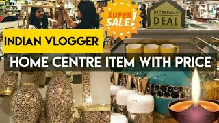 Home Centre tour in detail with price | Festiva offer in Home centre | Home centre shopping and Sale
