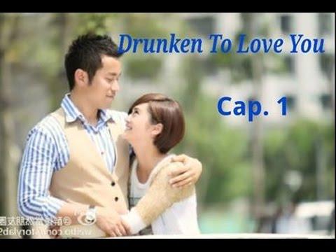 Drunken to love you cap1 sub español