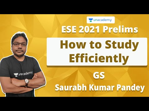 ESE 2021 Prelims | How To Study Efficiently | GS | Saurabh Kumar Pandey