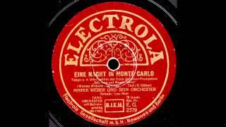 Eine Nacht in Monte Carlo / Marek Weber & Orchester, Gesang: Leo Moll