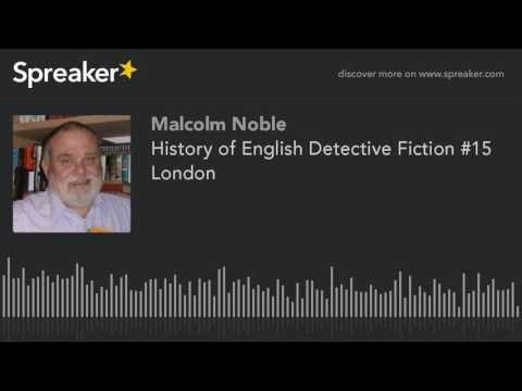 History of English Detective Fiction #15 London (made with Spreaker)