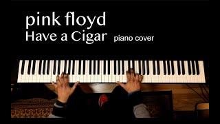Have a Cigar - Pink Floyd - Piano Cover by Ranjit Souri
