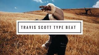 (FREE) Travis Scott Type Beat -