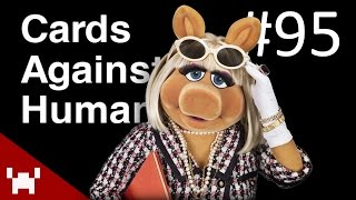 SEXING MISS PIGGY (Cards Against Humanity Ep. 95)
